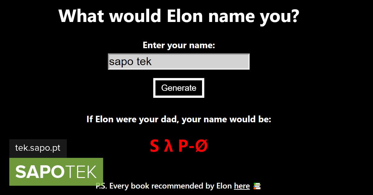 S λ P-Ø: see on SAPO TEK nimi, kui Elon Musk on valinud - Site täna