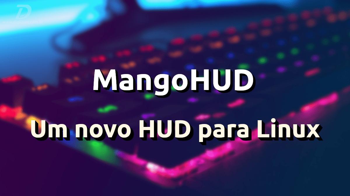 MangoHUD, uus Linuxi HUD