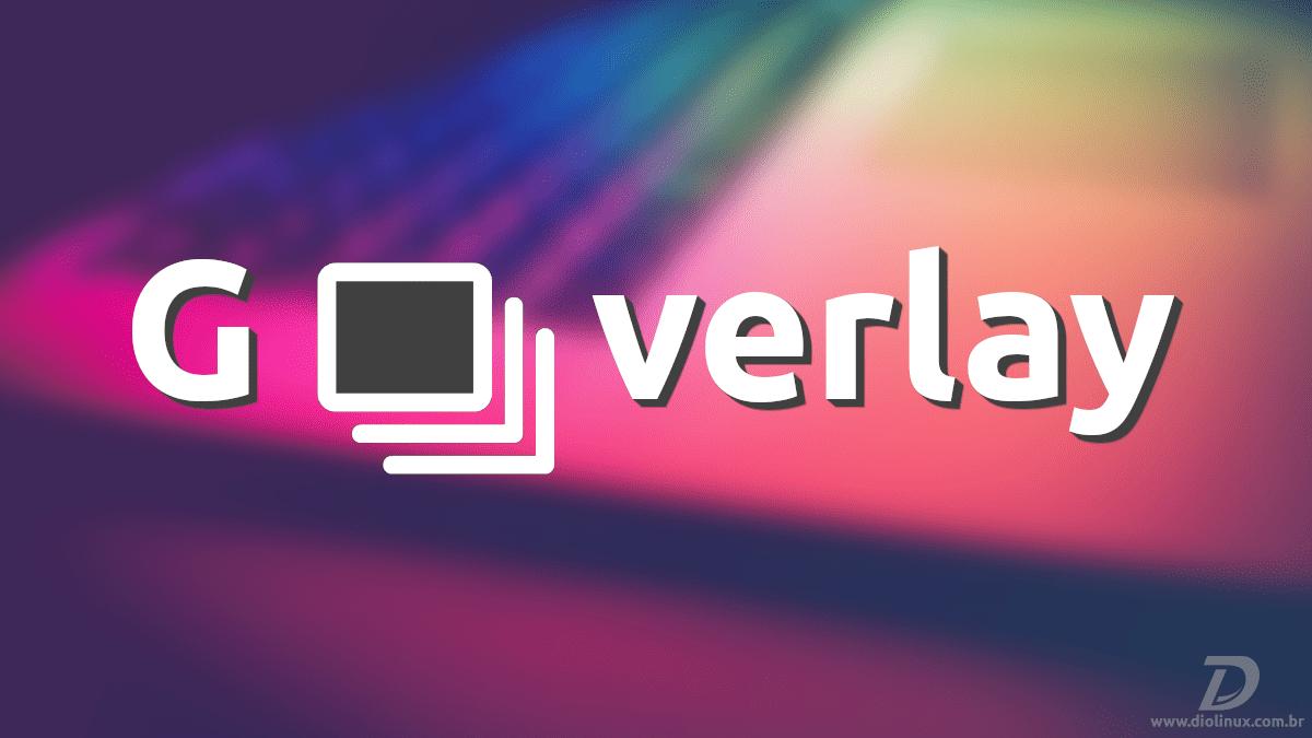 GOverlay, erinev viis Vulkani ja OpenGL-i ülekatete käsitsemiseks