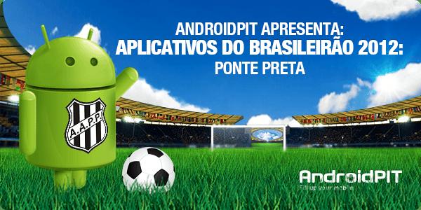 Androidi rakendus: rakendus Brasileirão 2012 # 15 Ponte Preta